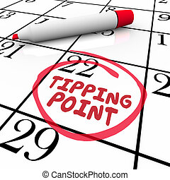 Tipping Point Words Circled on Calendar Due Date Critical Mass