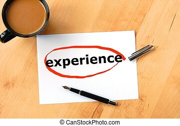 experience - business experience concept with coffee pen and...