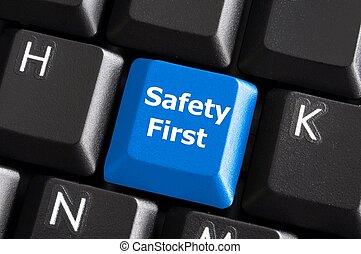 Sicherheit, zuerst