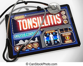Tonsillitis on the Display of Medical Tablet - Tonsillitis -...