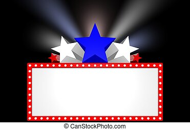 Movie Marquee - Patriotic movie marquee with stars and...