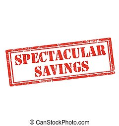 Spectacular Savings - Grunge rubber stamp with text...
