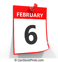 6 february calendar sheet with red pin. - 6 february...
