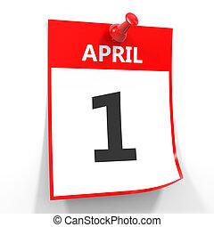 1 april calendar sheet with red pin. - 1 april calendar...