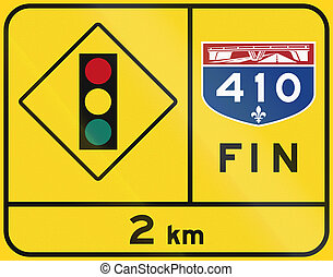 End Of Quebec Highway - Traffic Lights - Warning road sign...