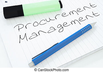 Procurement Management - handwritten text in a notebook on a...