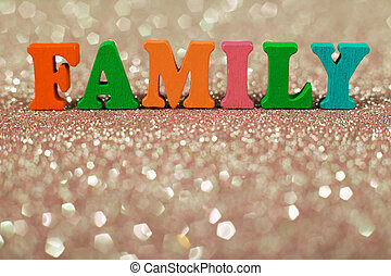 Family Word Concept - The colorful word Family on the...