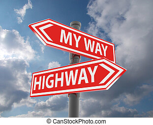 two road signs - my way or the highway choice
