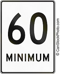 Minimum Speed 60 Kmh in Canada - Regulatory road sign in...