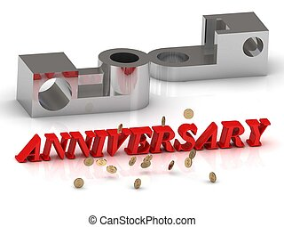 ANNIVERSARY- inscription of red letters and silver details...