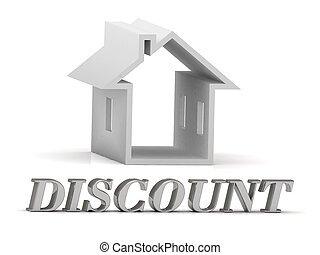 DISCOUNT- inscription of silver letters and white house on...