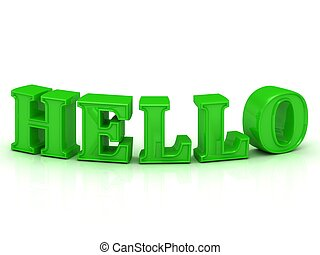 HELLO - inscription of bend green letters on white...