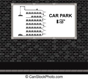 Car Park advertising board - Advertising board on brick wall...