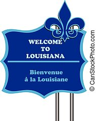Welcome to Louisiana in English and French.