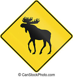 Moose Crossing In Canada - Canadian road warning sign -...