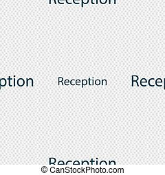 Reception sign icon Hotel registration table symbol Seamless...