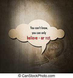 Meaningful quote on paper cloud with wooden background, You...