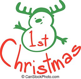 1st Christmas snowman - 1st Christmas typo with...