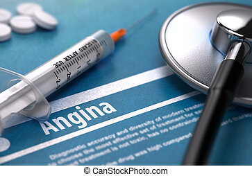 Angina - Printed Diagnosis Medical Concept - Angina -...