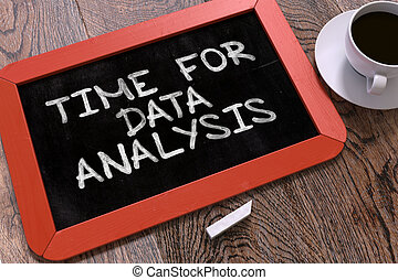 Handwritten Time for Data Analysis on a Chalkboard -...
