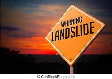Landslide on Warning Road Sign. - Landslide on Warning Road...