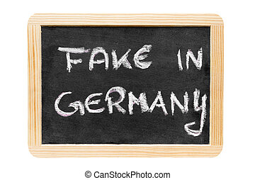 board isolated on white, with the sentence fake in germany