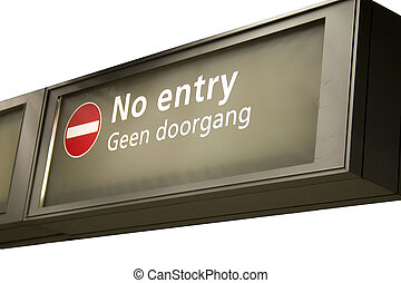No entry - Sign with no entry pictogram en text in English...