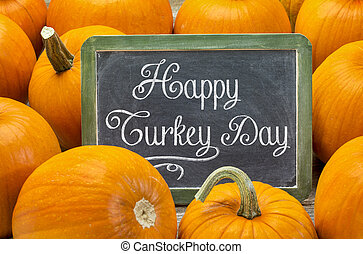 Happy Turkey Day on blackboard - Happy Turkey Day - white...