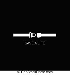 seat belt save a life vector on black background