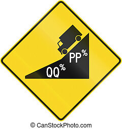 Multi-Section Steep Grade in Canada - Canadian road warning...