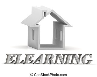 ELEARNING- inscription of silver letters and white house on...