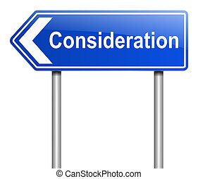 Consideration concept - Illustration depicting a sign with a...