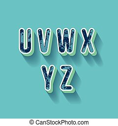 U V W X Y Z - 3D Plastique Alphabet - Typography with grunge...
