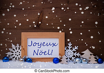 Blue Decoration, Snow, Joyeux Noel Mean Christmas,...