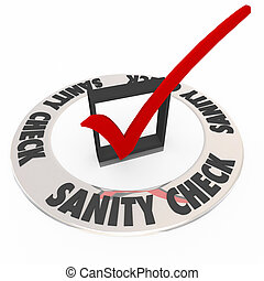 Sanity Check Verify Confirm Prove Information - Sanity Check...