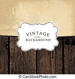 Vintage styled design template. Aged wooden and old paper textures. Vintage white label