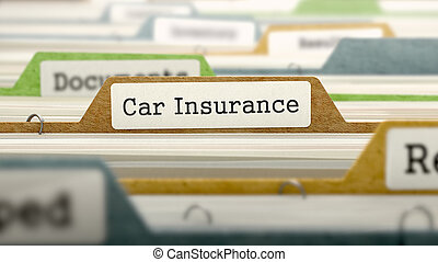 File Folder Labeled as Car Insurance - File Folder Labeled...