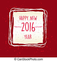 happy new year 2016 in frame over red old paper background