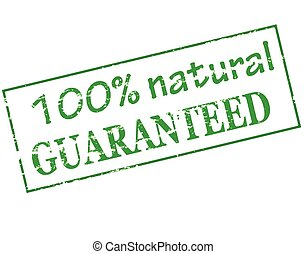 Natural guaranteed - Rubber stamp with text one hundred...