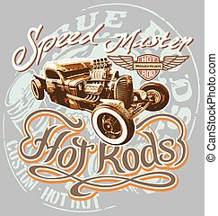 hot rod speed - hot rod vintage car vector for T-shirt...