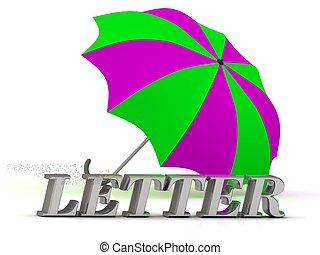 LETTER- inscription of silver letters and umbrella on white...