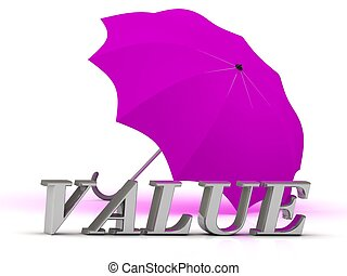 VALUE- inscription of silver letters and umbrella on white...