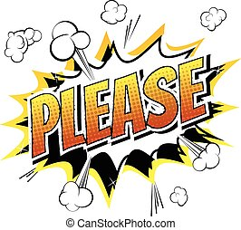 Please - Comic book style word on comic book abstract...