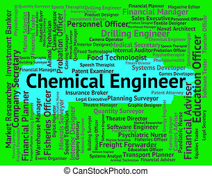 Chemical Engineer Means Alchemical Engineers And Chemically...