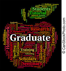 Graduate Word Shows Text Graduating And Degree