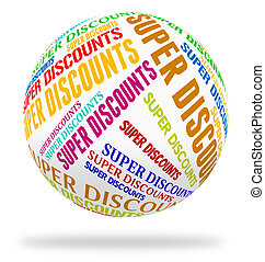Super Discounts Represents Tremendous Offer And Wonderful -...