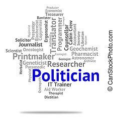 Politician Job Represents Member Of Parliament And Career -...