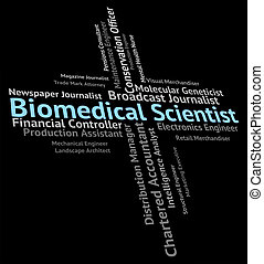 Biomedical Scientist Means Biomedicine Text And Recruitment...