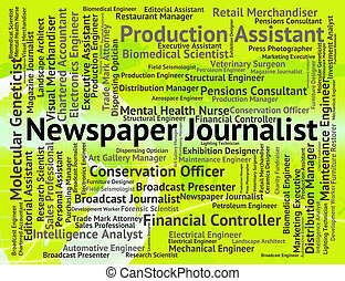 Newspaper Journalist Shows War Correspondent And Career -...