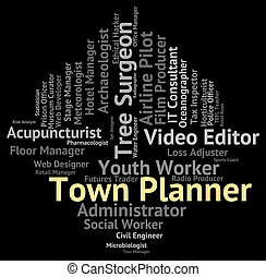 Town Planner Represents Urban Area And Administrator - Town...